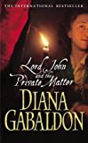 Lord John and the Private Matter (009946117X) by Gabaldon, Diana
