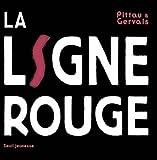 echange, troc Gervais Pittau - La ligne rouge