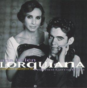 Ana Belen - Lorquiana - Canciones Populares - Lyrics2You