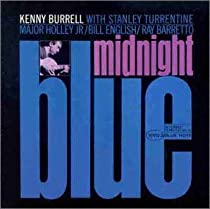 Midnight Blue/Kenny Burrell, Ray Barretto