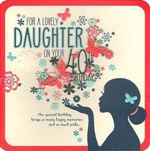 Hallmark 40th Birthday Card Daughter Cute Laser Cut