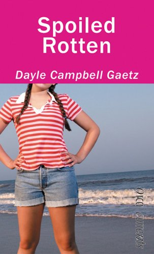 Spoiled Rotten by Dayle Cambell