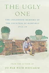 The Ugly One: Childhood Memoirs, 1913-39