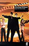 From Dusk Till Dawn (0571190073) by Tarantino, Quentin