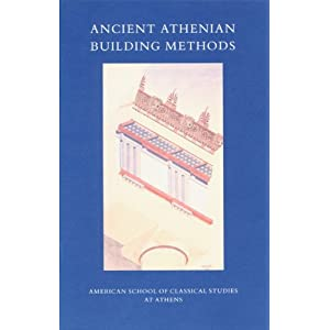 Ancient Athenian Building Methods cover image