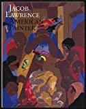 Jacob Lawrence: American Painter (0295963441) by Wheat, Ellen Harkins