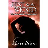 Rest For The Wicked - The Claire Wiche Chronicles Book 1 ~ Cate Dean