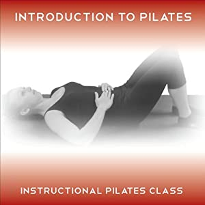 Introduction to Pilates: An Easy to Follow Pilates Class for the Absolute Beginner | [Lucy Owen]