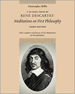 an analysis of rene descartes meditation one Meditations on first philosophy by descartes rene descartes meditations on descartes, meditation one.