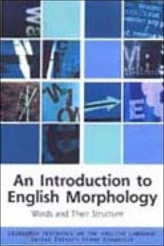 An Introduction to English Morphology: Words and Their Structure Edinburgh Textbooks on the English Language) PDF Download Free