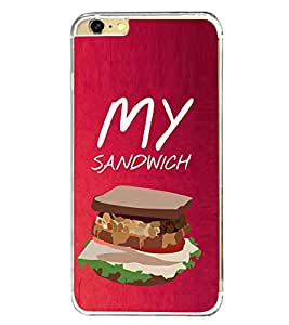 My Sandwich 2D Hard Polycarbonate Designer Back Case Cover for Apple iPhone 6s Plus :: Apple iPhone 6s+