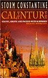 Calenture (0747245533) by Storm Constantine