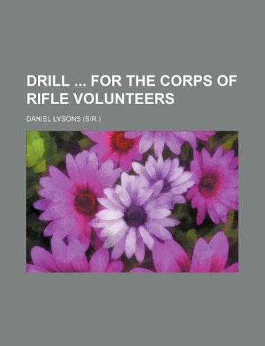 Drill  for the Corps of rifle volunteers