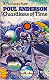 Guardians of Time (0330016601) by POUL ANDERSON