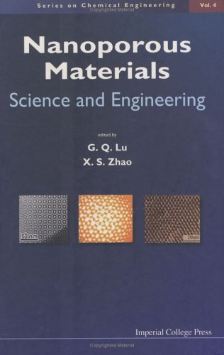 Nanoporous Materials: Science and Engineering (Series on Chemical Engineering)
