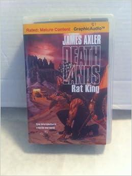DEATHLANDS 51: RAT KING by James Axler GRAPHICAUDIO 8 Hours, 7 CD'S 2005 NICE!