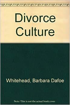 The Divorce Culture
