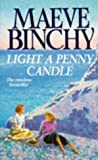 Light a Penny Candle (0099196514) by Maeve Binchy