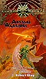 Abyssal Warriors (Planescape: Blood Wars Trilogy #2) (0786905018) by King, J. Robert