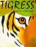 Helen Cowcher Tigress (Picture Corgi)