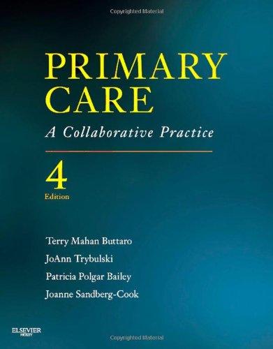 Primary Care: A Collaborative Practice, 4E (Primary Care: Collaborative Practice)