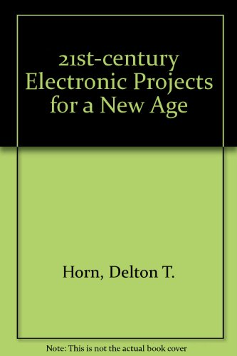 21st-century Electronic Projects for a New Age