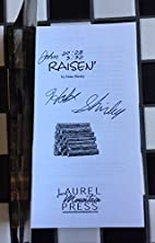 Raisen' by Hoke Shirley