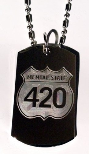 Novelty Marijuana Weed POT Mental State 4:20 420 Logo - Military Dog Tag Luggage Tag Key Chain Metal Chain Necklace