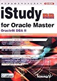 iStudy BB for Oracle Master Oracle9i DBA II