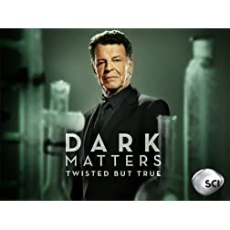 Dark Matters: Twisted But True Season 2