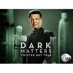 Dark Matters: Twisted But True Season 2