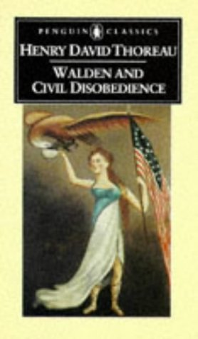 Walden and Civil Disobedience (Penguin American Library), HENRY DAVID THOREAU