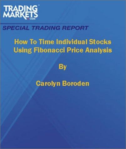 How To Time Individual Stocks Using Fibonacci Price Analysis