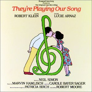 They're Playing Our Song - Original Broadway Cast from Marvin Hamlisch Carole Bayer Sager