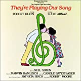They're Playing Our Song (1979 Original Broadway Cast)