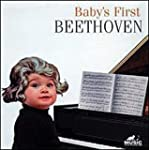 Babys First Beethoven ..