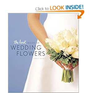 The Knot Book of Wedding Flowers