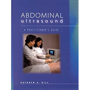 Abdominal Ultrasound: A Practitioner's Guide