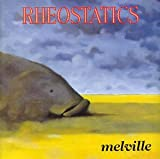 Rheostatics - Melville