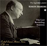 Simon Barere: The Last Recording Sessions