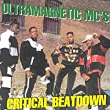 Ultramagnetic MC's Critical Beatdown
