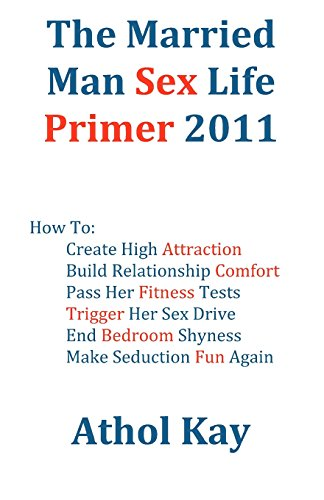 Married Man Sex Life Primer