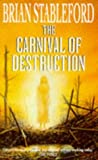 The Carnival of Destruction (0671851985) by Stableford, Brian M.