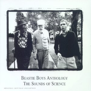 The Beastie Boys - Sounds Of Science - Beastie Boys Anthology - Zortam Music