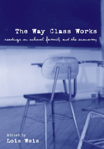 The Way Class Works: Readings on School, Family, and the...
