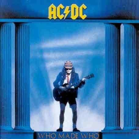 AC/DC - Who Made Who - Edition digipack remasteriséé (inclus lien interactif vers le site AC/DC) - Zortam Music