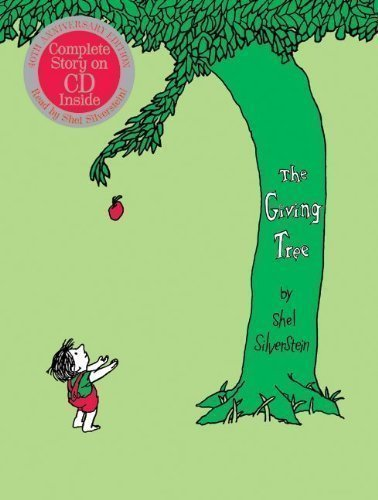 The Giving Tree 40th Anniversary Edition Book with CD By Shel Silverstein(A)/Shel Silverstein(N) [Audiobook]