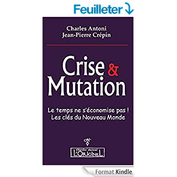 Crise et Mutation Kindle