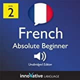 img - for Learn French with Innovative Language's Proven Language System - Level 2: Absolute Beginner French book / textbook / text book