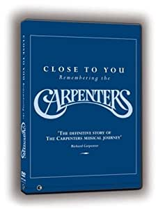 The Carpenters: Close To You - Remembering The Carpenters [DVD]